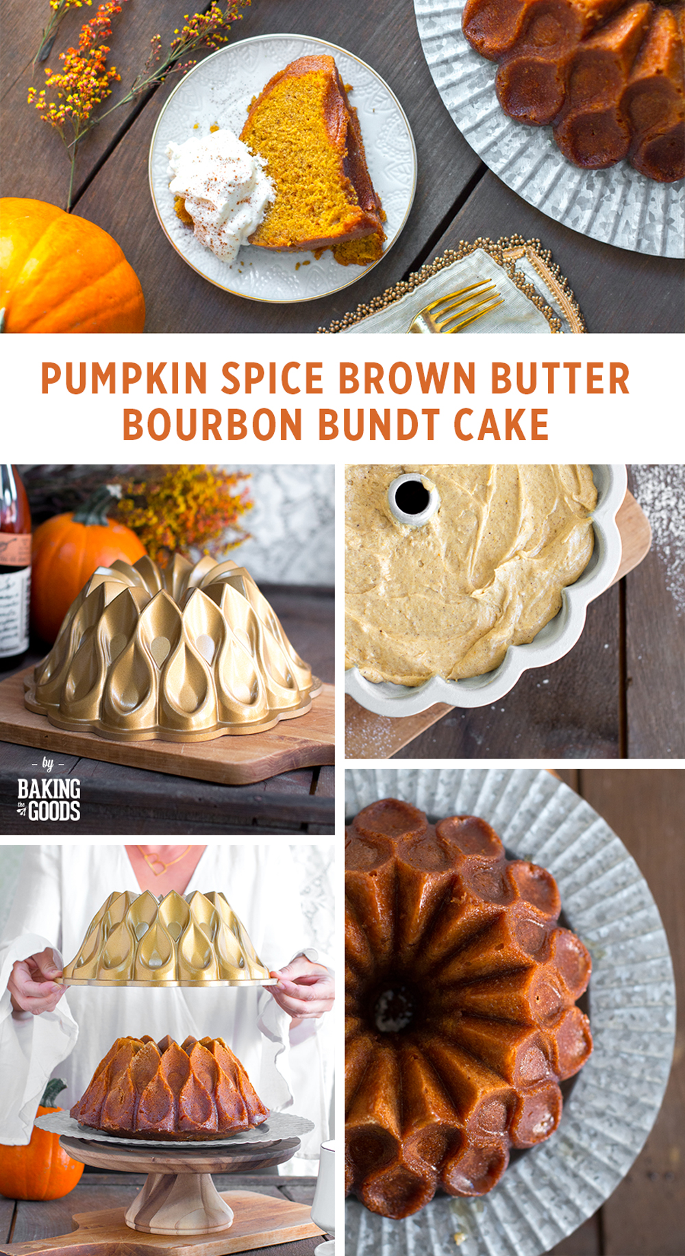 Pumpkin Spice Brown Butter Bourbon Bundt Cake by Baking The Goods