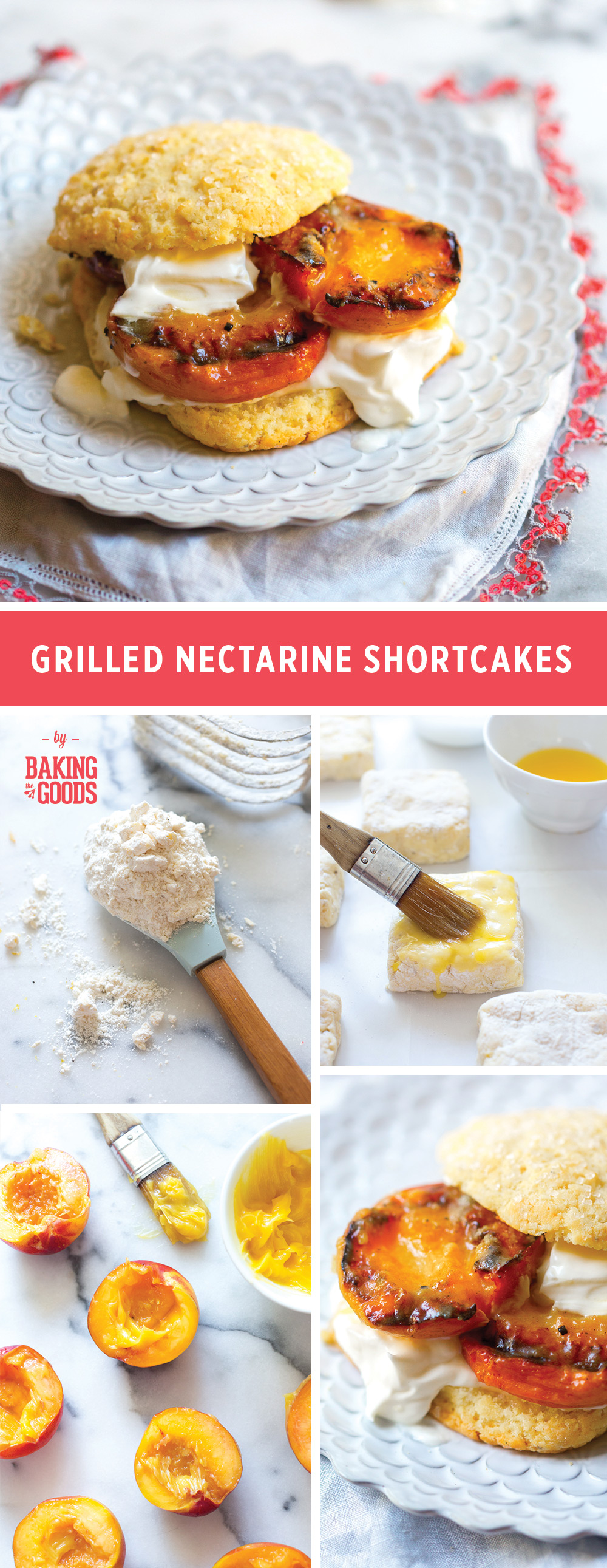 Grilled Nectarine Shortcakes by Baking The Goods.